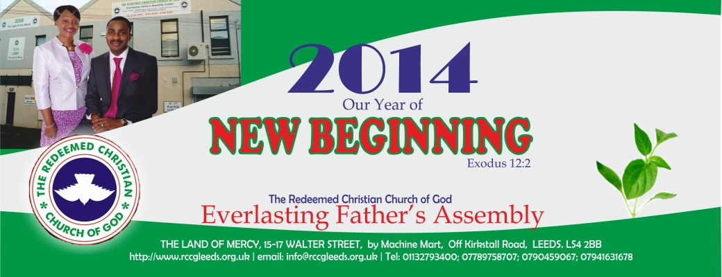 RCCG 2014 Theme – Our Year of New Beginning