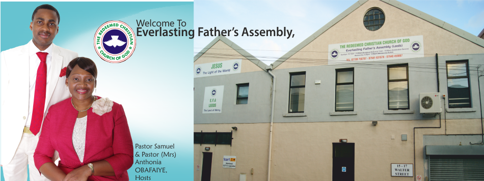 Welcome to RCCG Everlasting Father's Assembly, Leeds