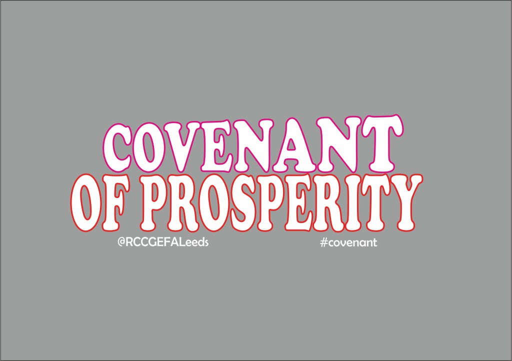 Covenant of Prosperity - RCCG Everlasting Father's Assembly