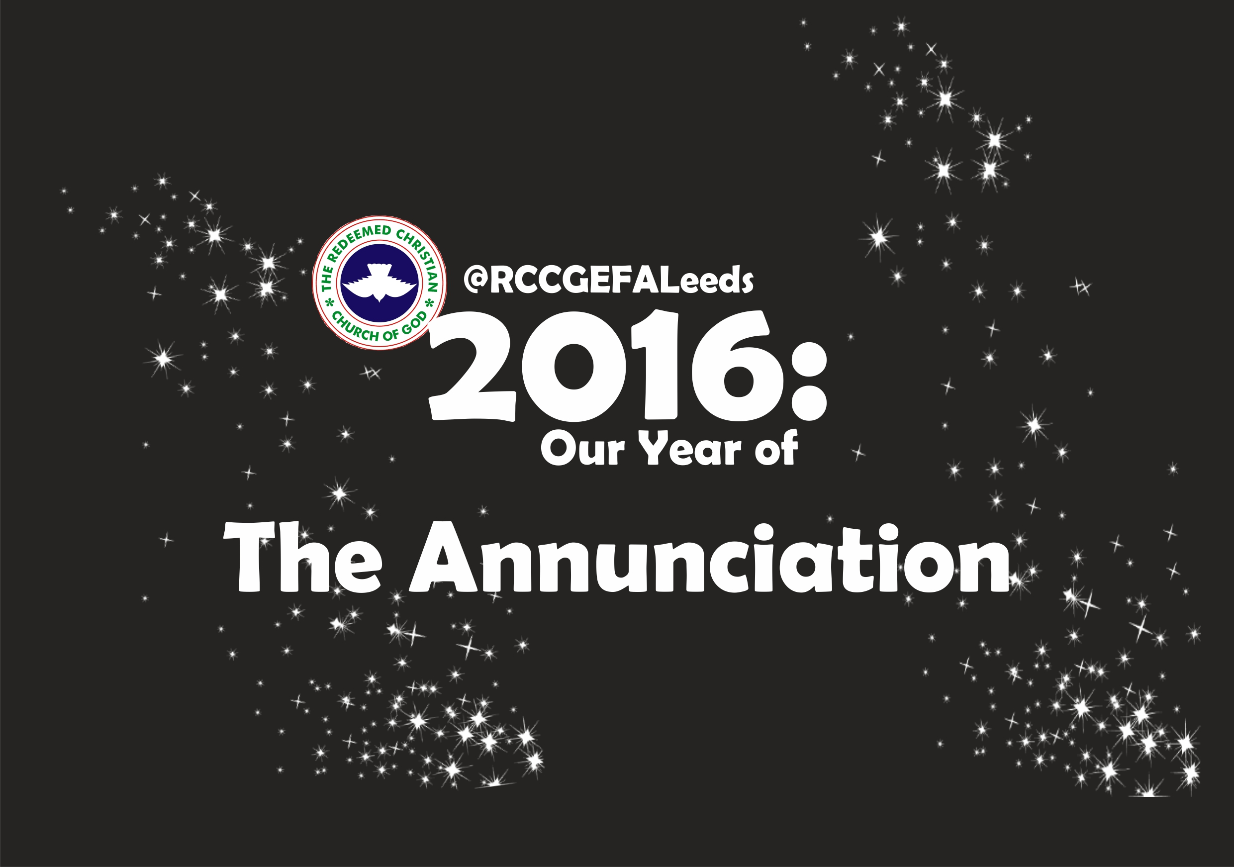 RCCG EFA Leeds 2016 Prophecy – Our Year of The Annunciation