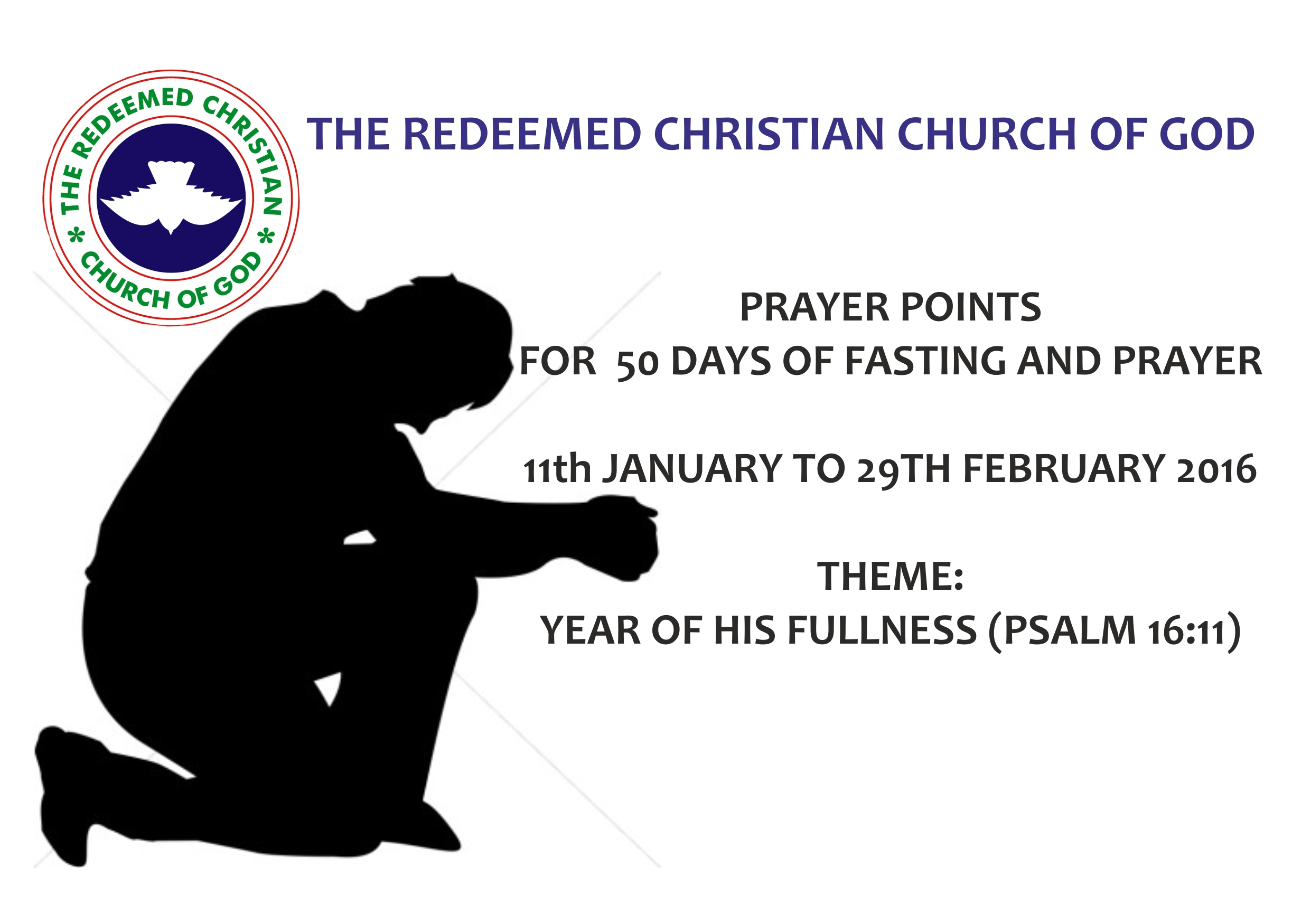 THE RCCG PRAYER POINTS FOR  50 DAYS OF FASTING AND PRAYER – 11th JANUARY TO 29TH FEBRUARY 2016
