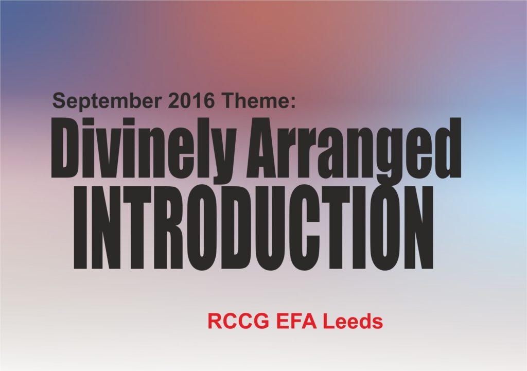 September 2016 Theme - Divinely Arranged Introduction
