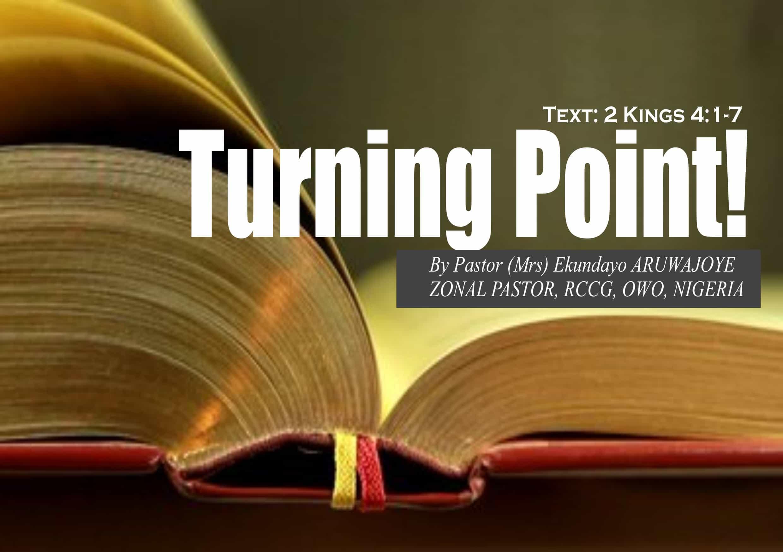 Turning Point, by Pastor (Mrs) Ekundayo Aruwajoye | RCCG EFA