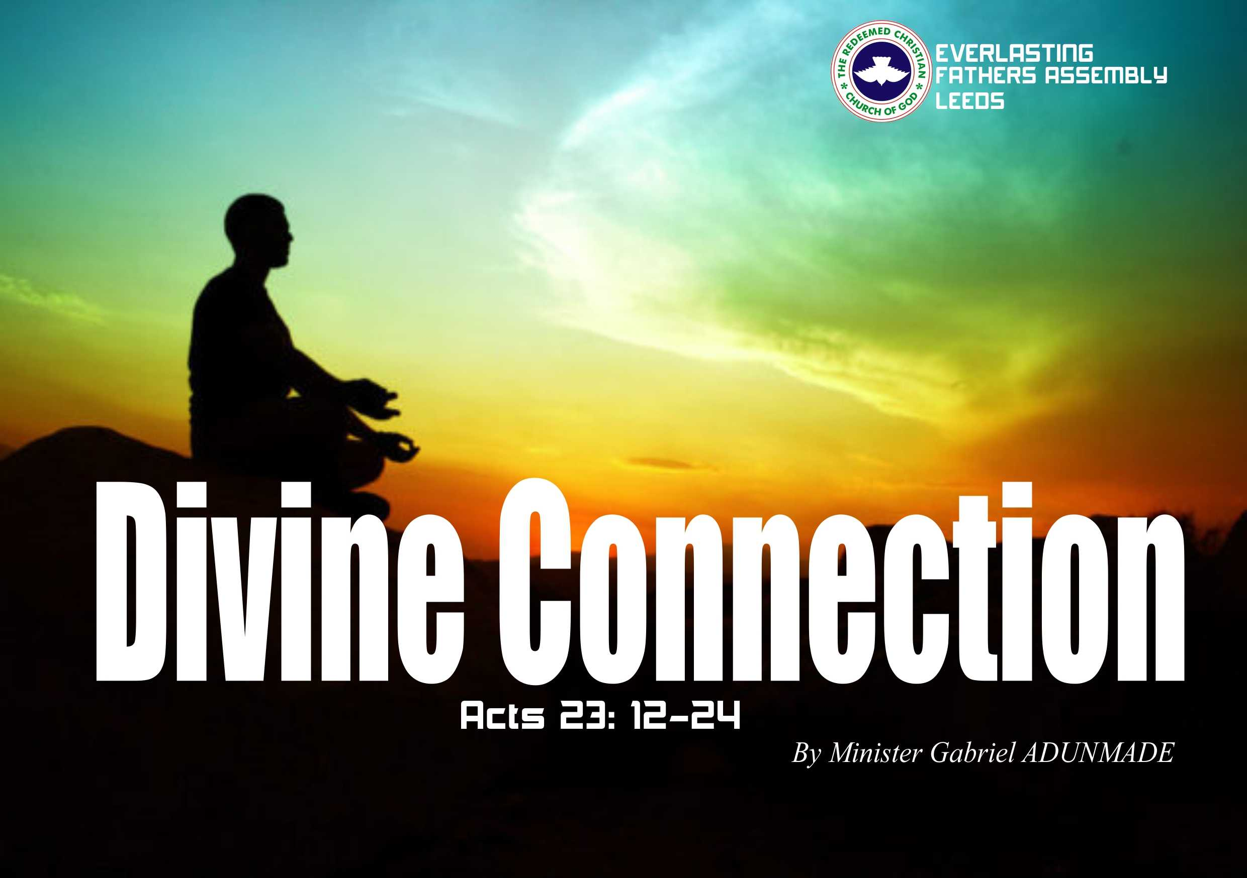 Divine Connection, by Minister Gabriel Adunmade   RCCG EFA ...