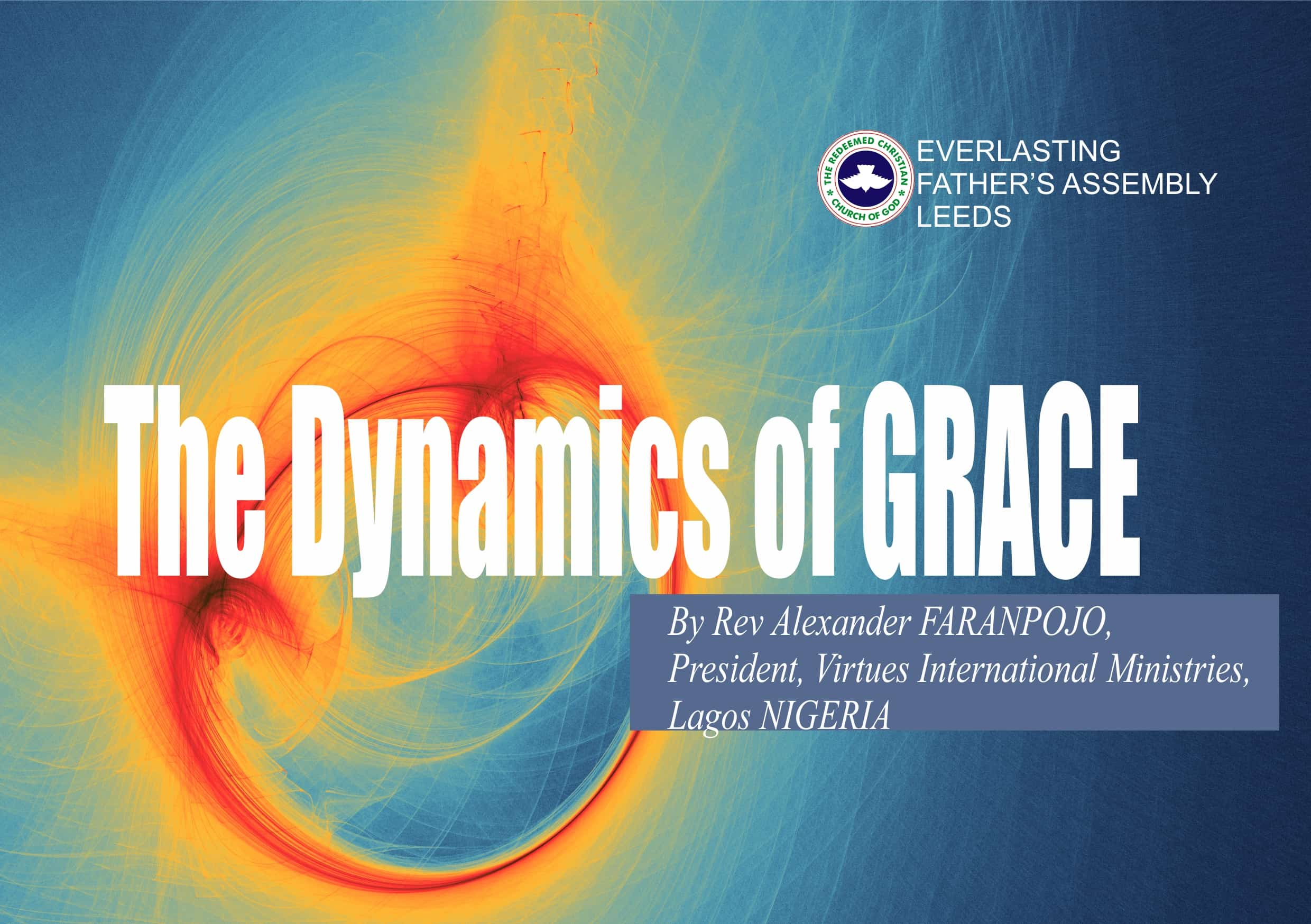 The Dynamics of GRACE, by Rev Alexander Faranpojo