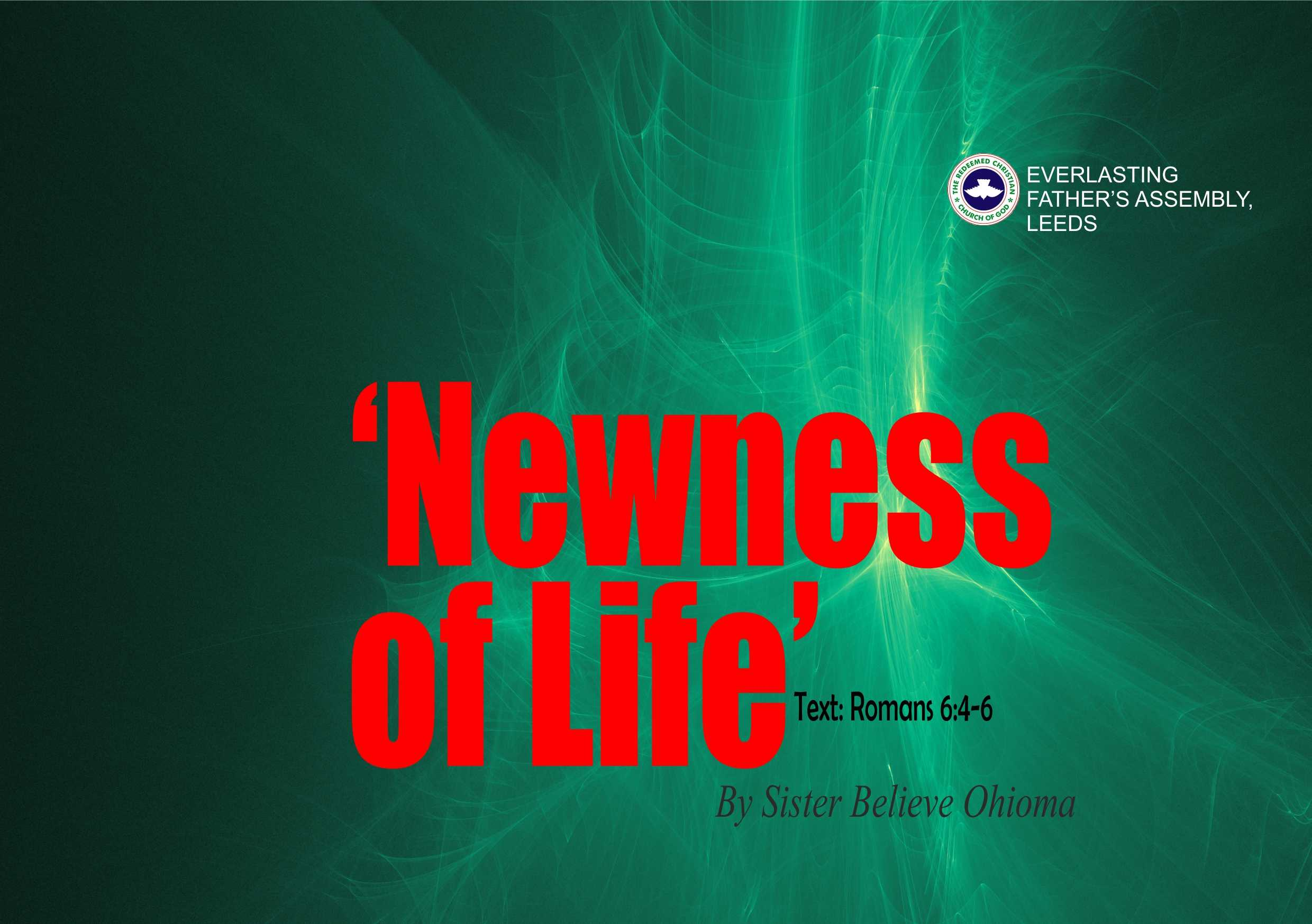 Newness of Life, by Sister Believe Ohioma