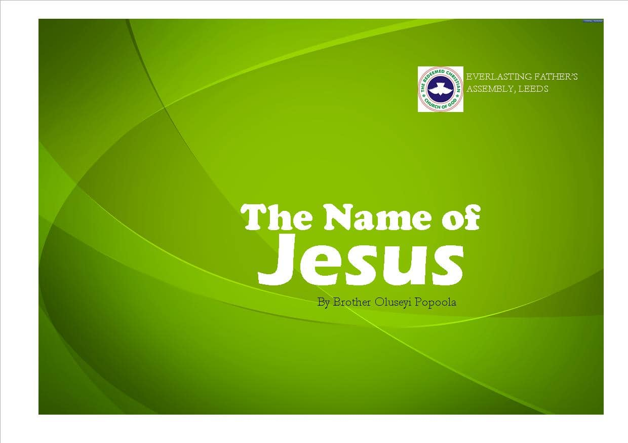 The Name of Jesus, by Brother Seyi Popoola