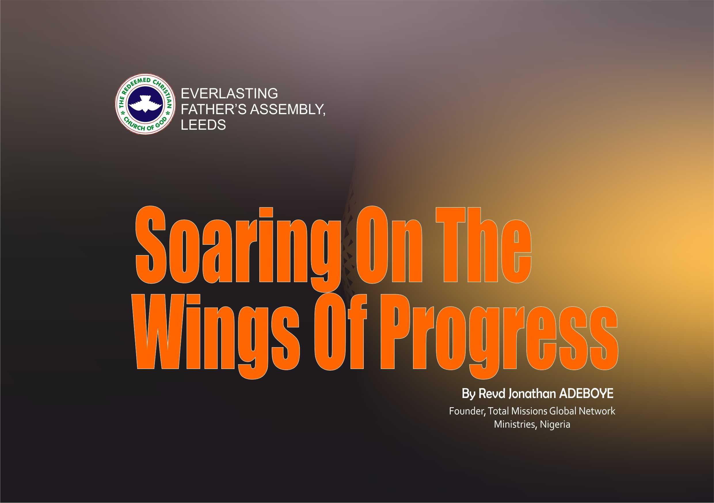 Soaring On The Wings Of Grace, by Revd. Jonathan Adeboye
