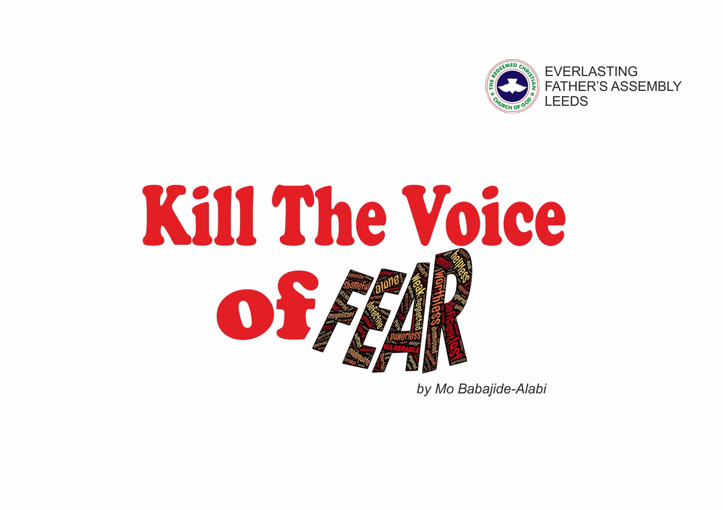 Kill The Voice of Fear, by Elder Mo Babajide-Alabi