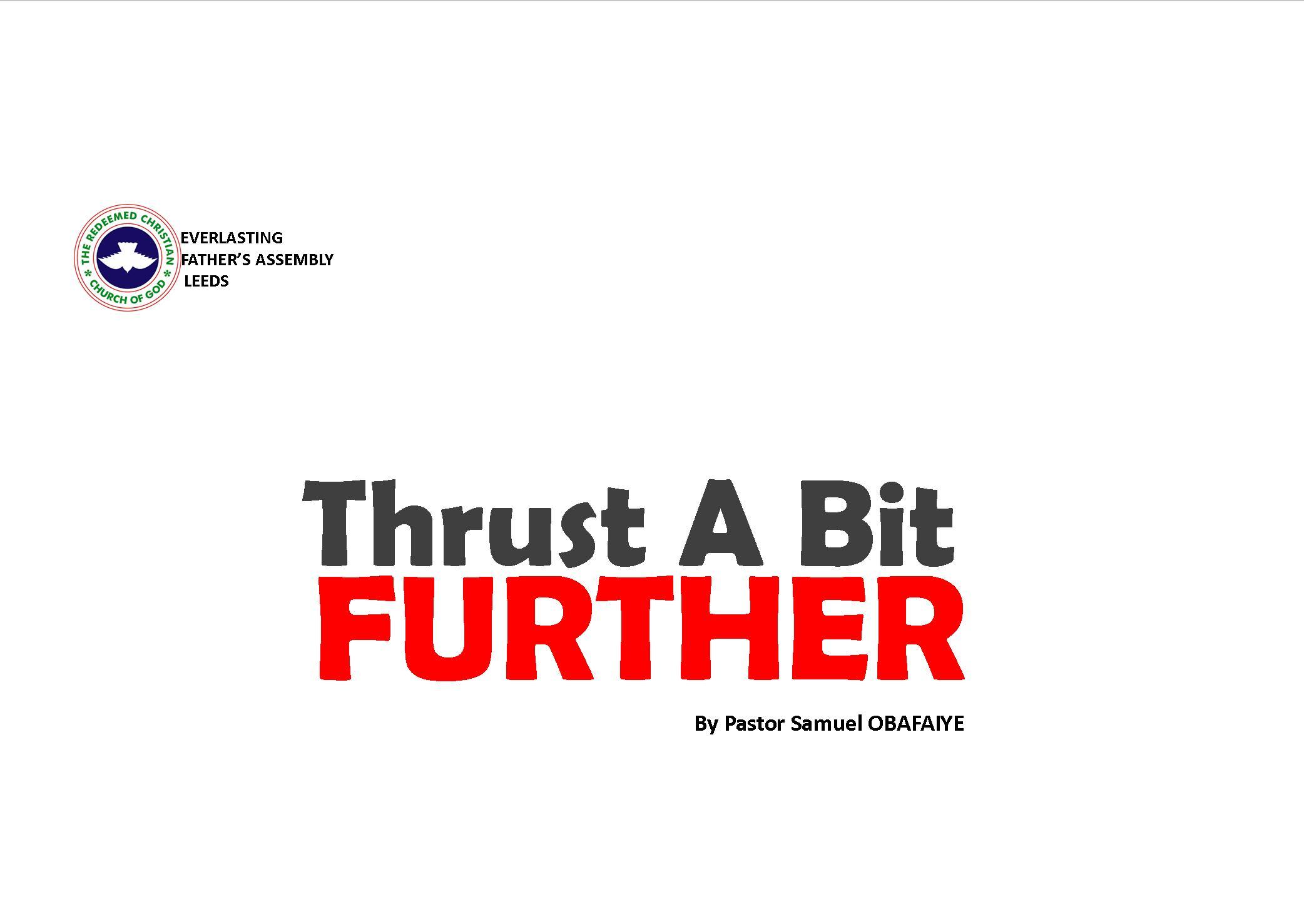 Thrust A Bit Further, by Pastor Samuel Obafaiye