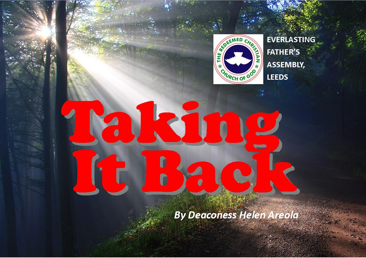 Taking It Back, by Deaconess Helen Areola