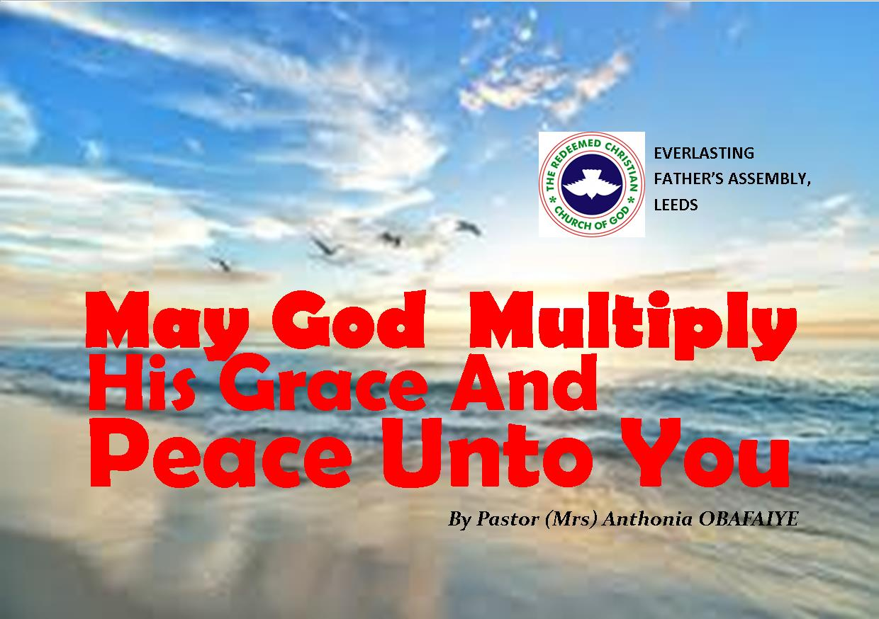 May God Multiply His Grace And Peace Upon You, by Pastor (Mrs) Anthonia Obafaiye
