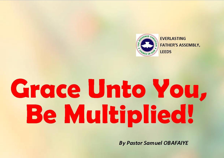 Grace Unto You, Be Multiplied, by Pastor Samuel Obafaiye
