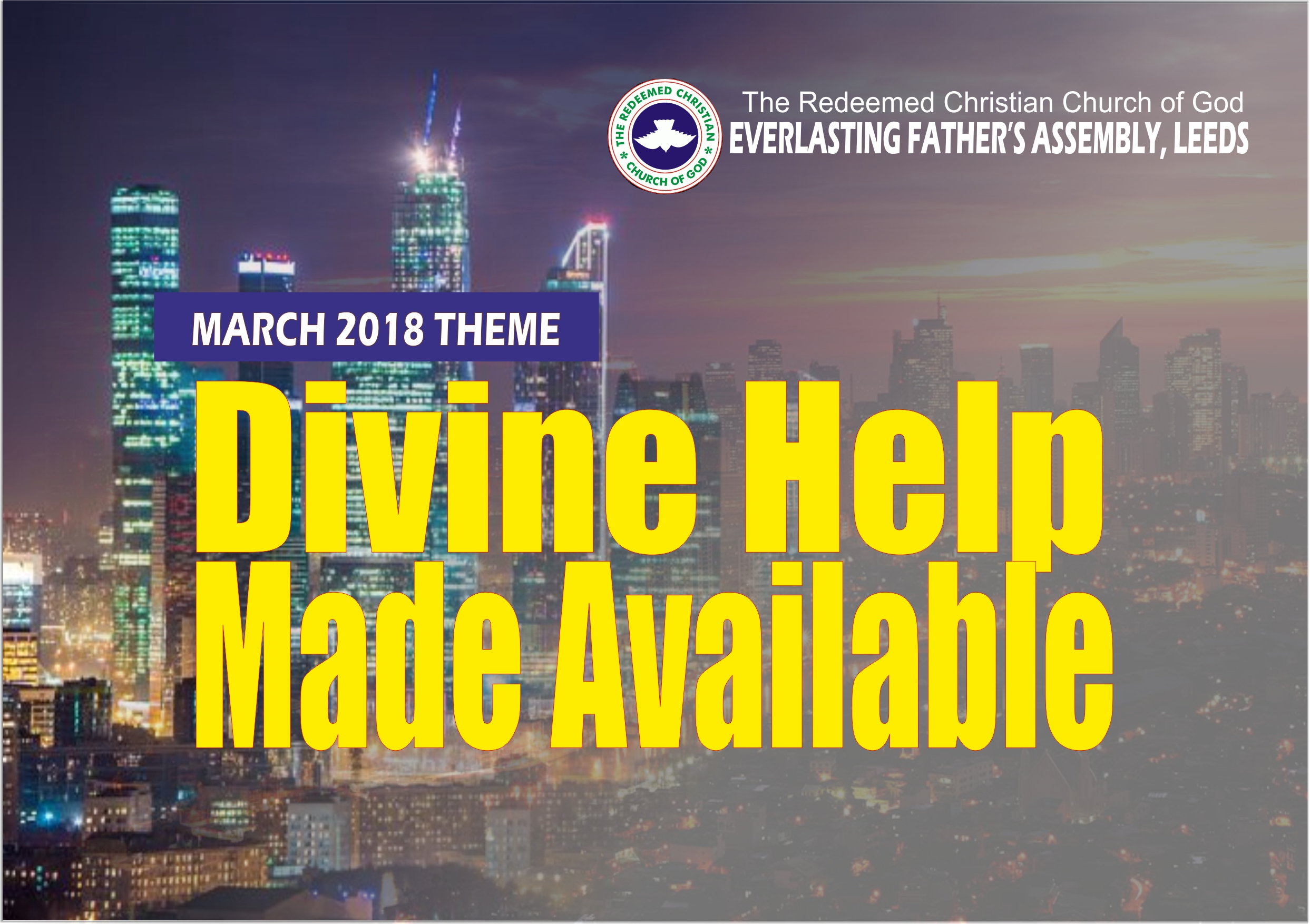March 2018 Theme – Divine Help Made Available