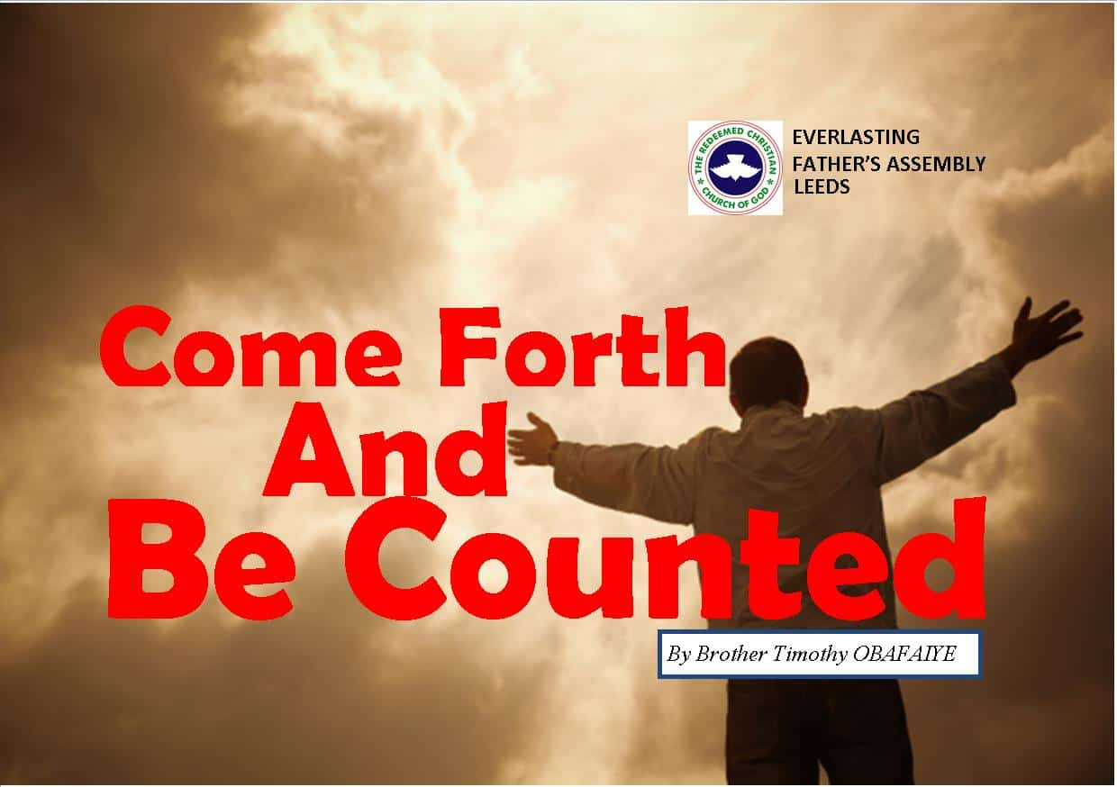 Come Forth and Be Counted, by Brother Timothy Obafaiye