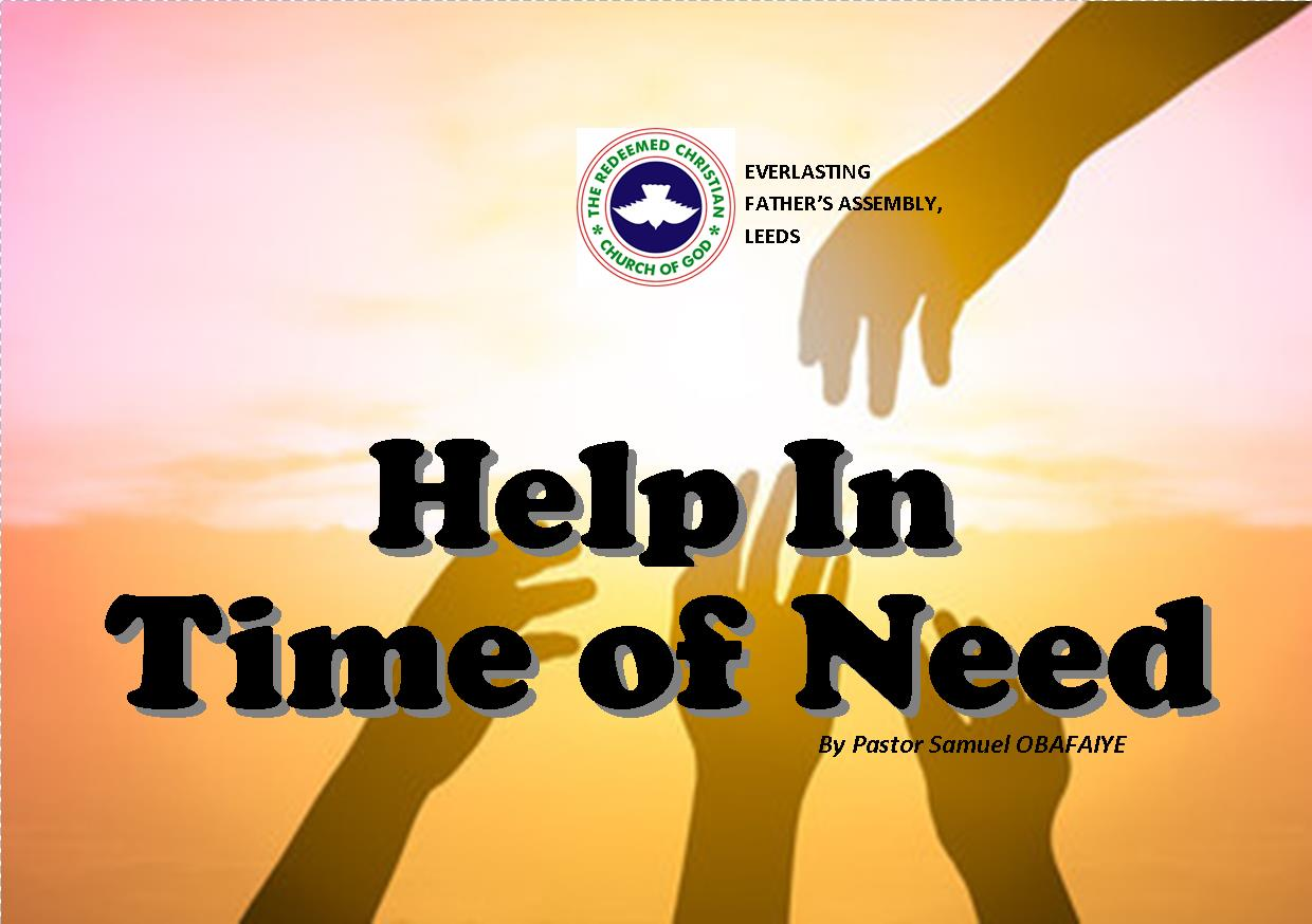Help In Time Of Need, by Pastor Samuel Obafaiye