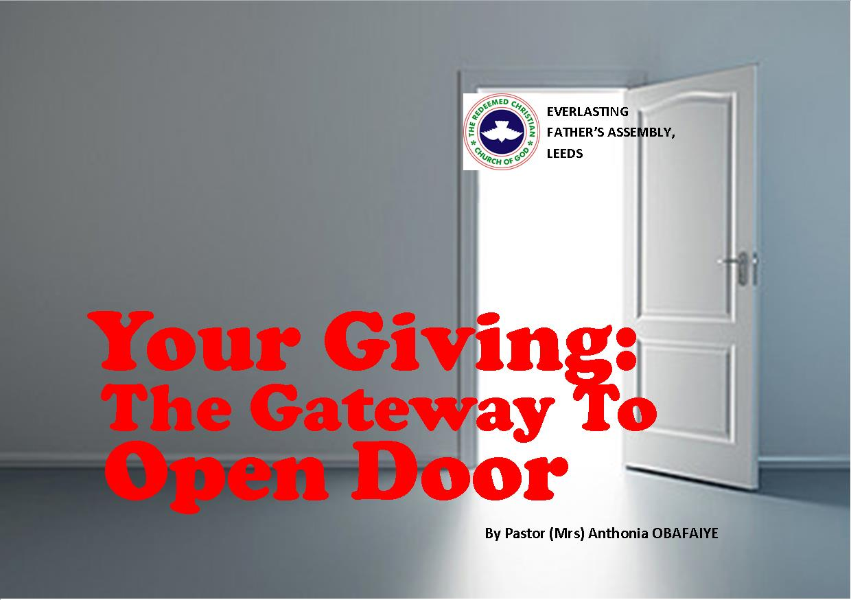 Your Giving: The Gateway To Open Door, By Pastor (Mrs) Anthonia Obafaiye