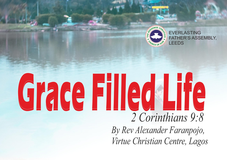 Grace-Filled Life (2 Corinthians 9:8), by Rev Alexander Faranpojo