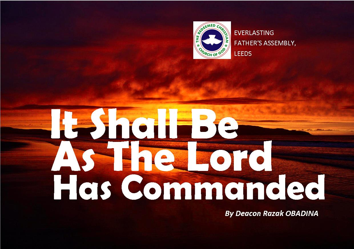 It Shall Be As The Lord Has Commanded, by Deacon Razak Obadina