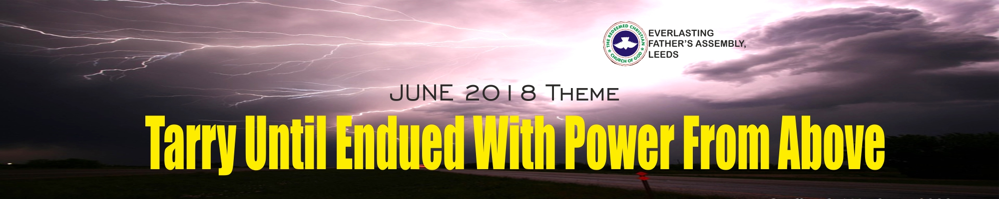 June 2018 Theme – Tarrying Until Endued With Power From Above