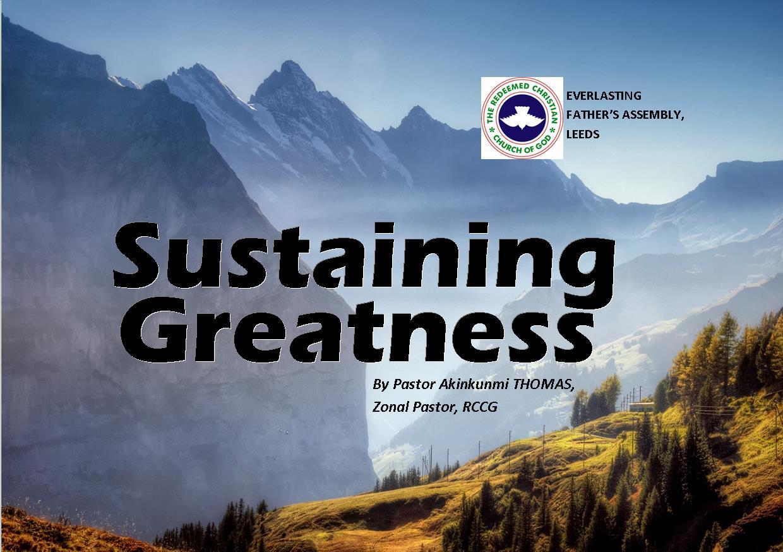 Sustaining Greatness, by Pastor Akinkunmi Thomas
