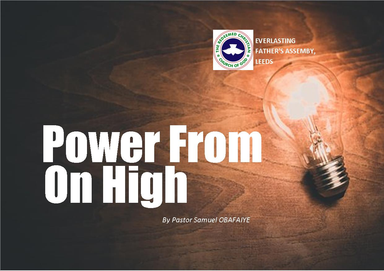 Power From On High, by Pastor Samuel Obafaiye