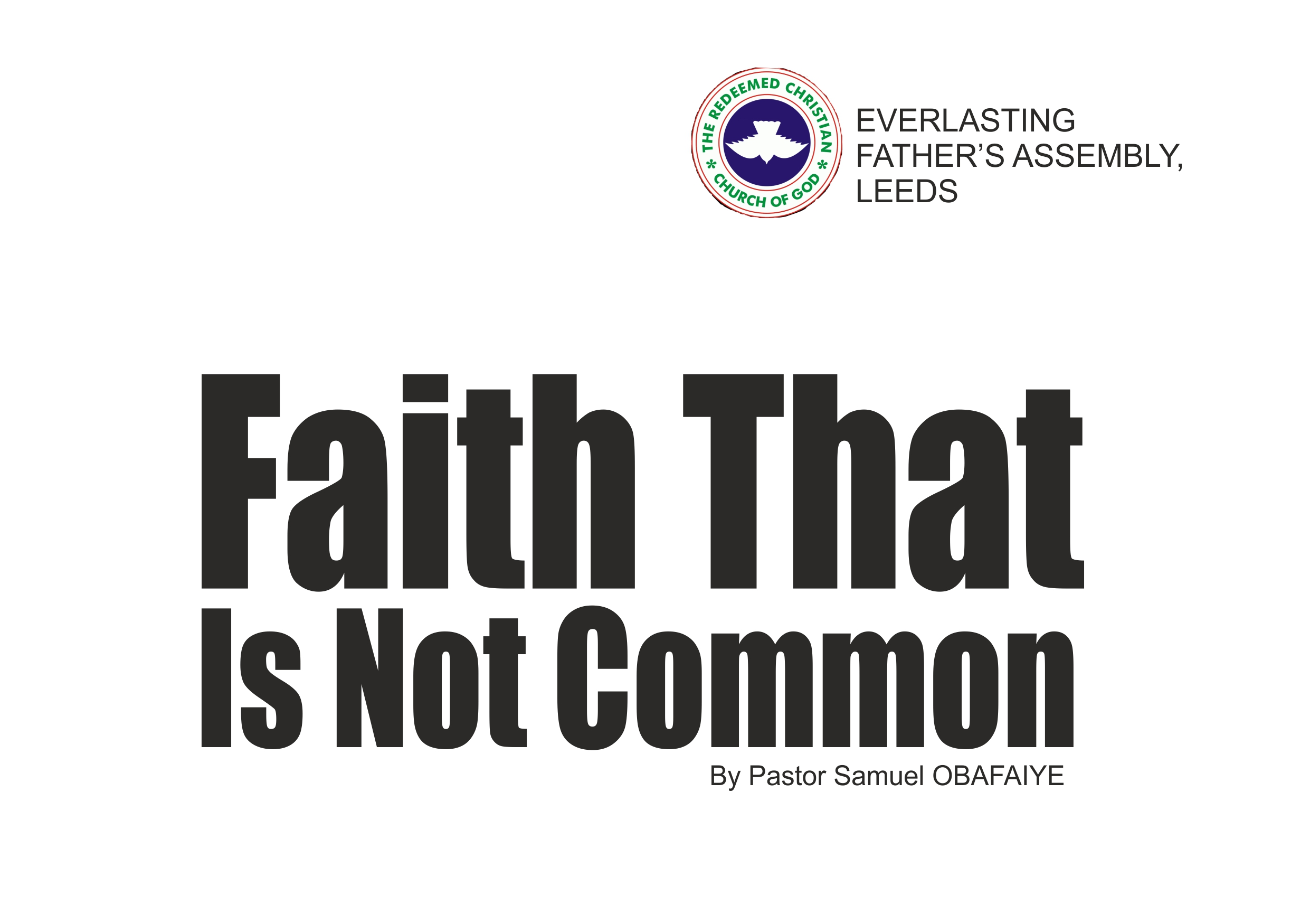Faith That Is Not Common, by Pastor Samuel Obafaiye