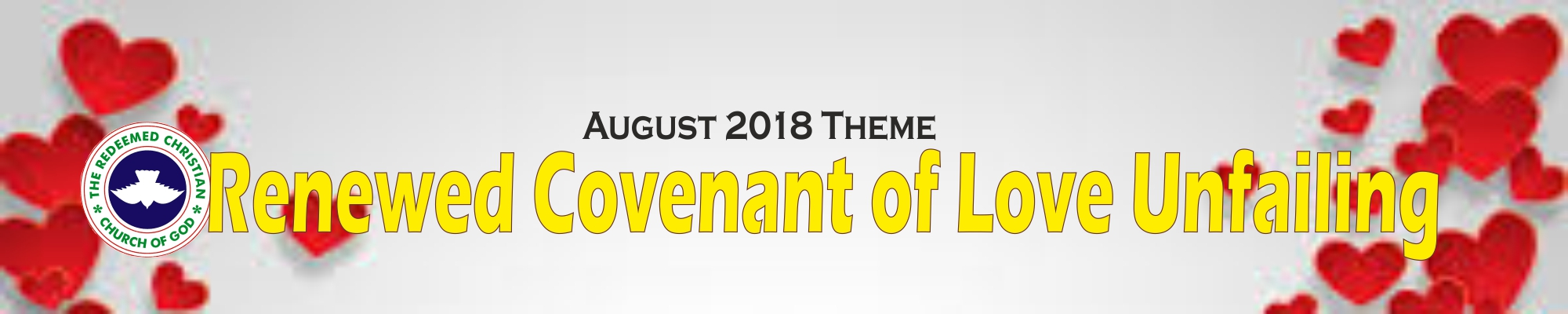 August 2018 Theme - Renewed Covenant of Love Unfailing