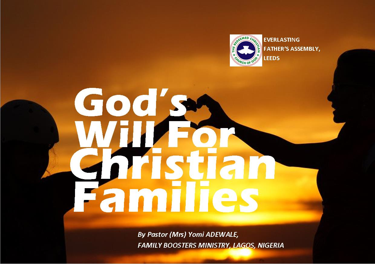 God's Will for Christian Families, by Pastor (Mrs) Yomi Adewale