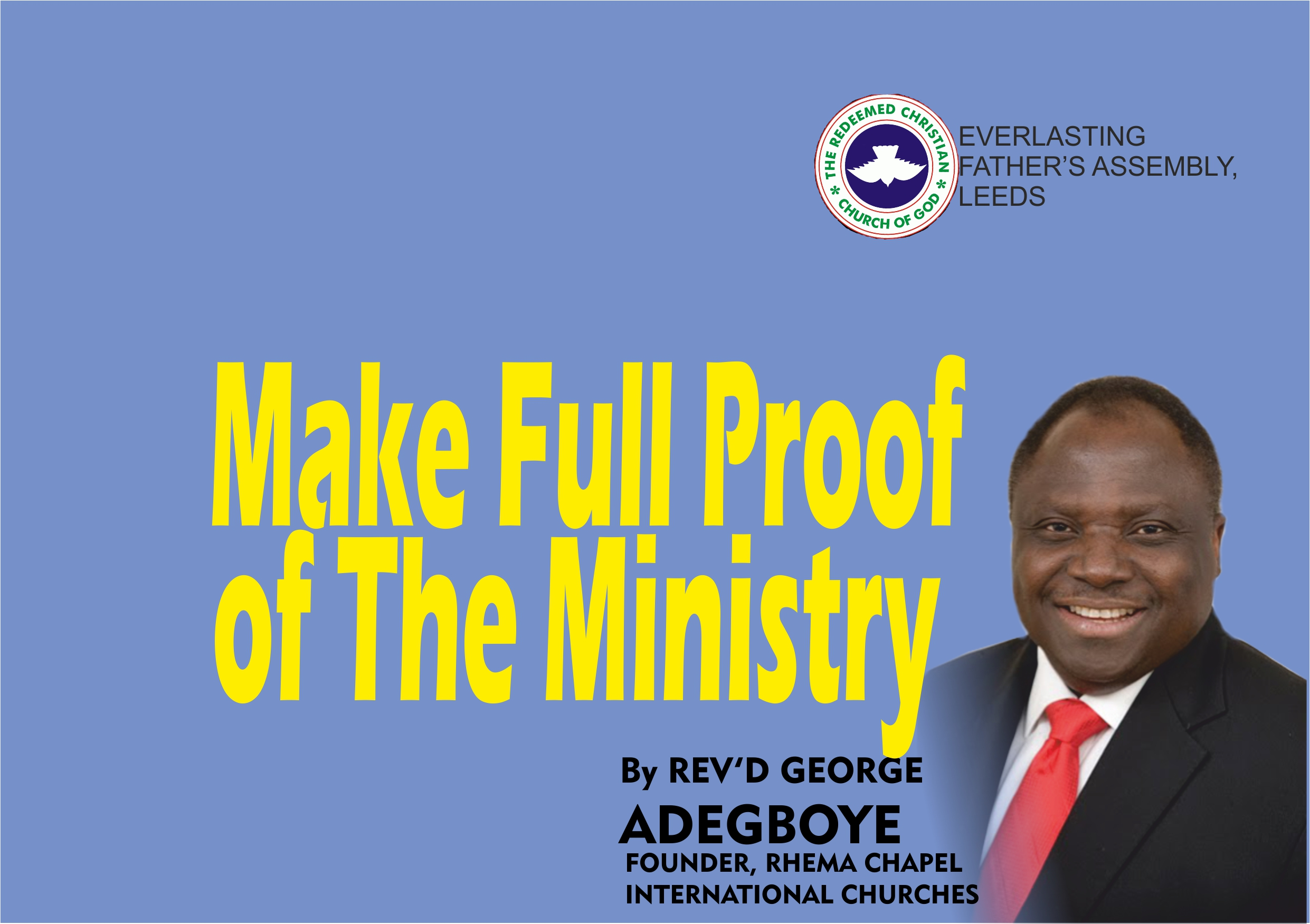 Make Full Proof Of The Ministry, by Revd George Adegboye