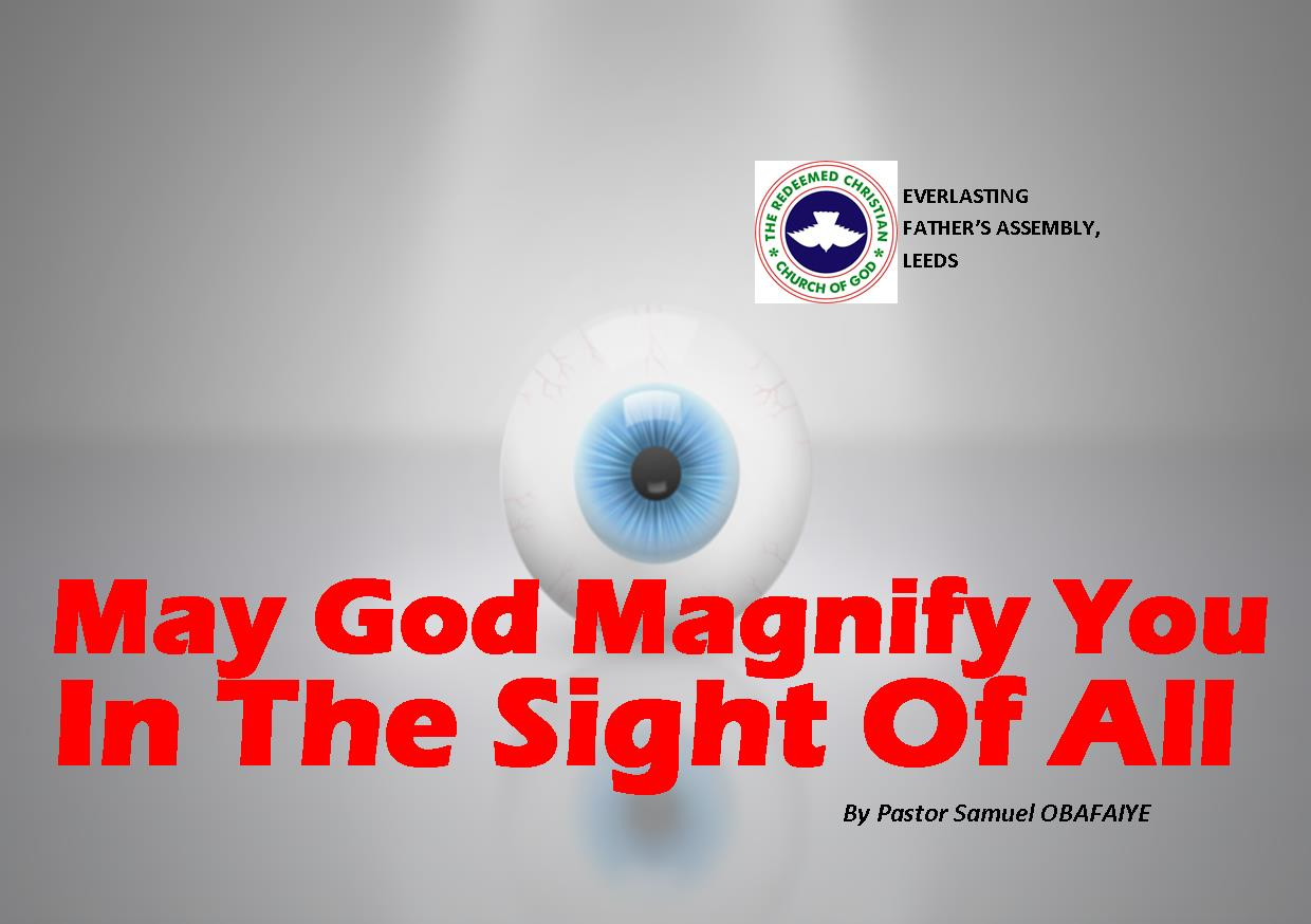 May God Magnify You In The Sight Of All, by Pastor Samuel Obafaiye