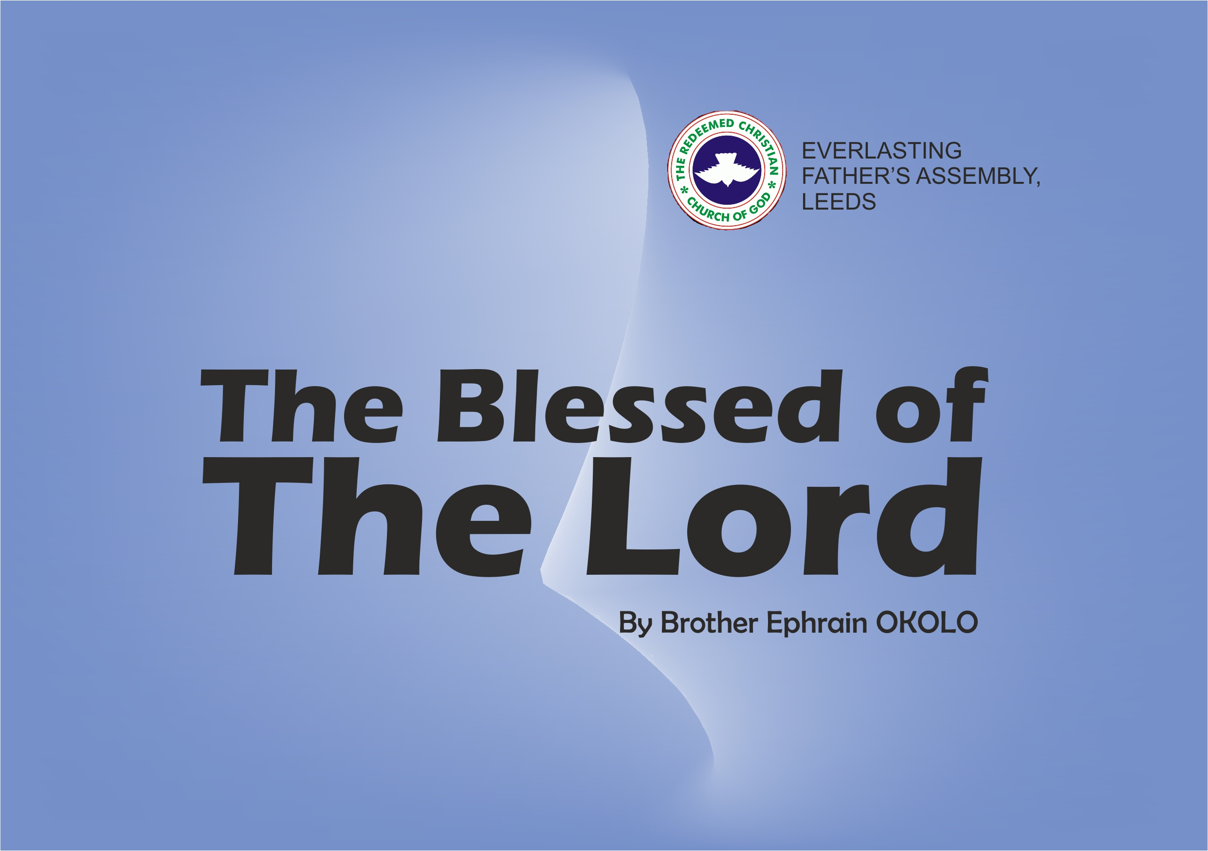 The Blessed of the Lord, by Brother Ephraim Okolo