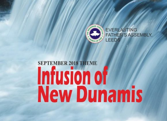 September 2018 Theme -Infusion of New Dunamis