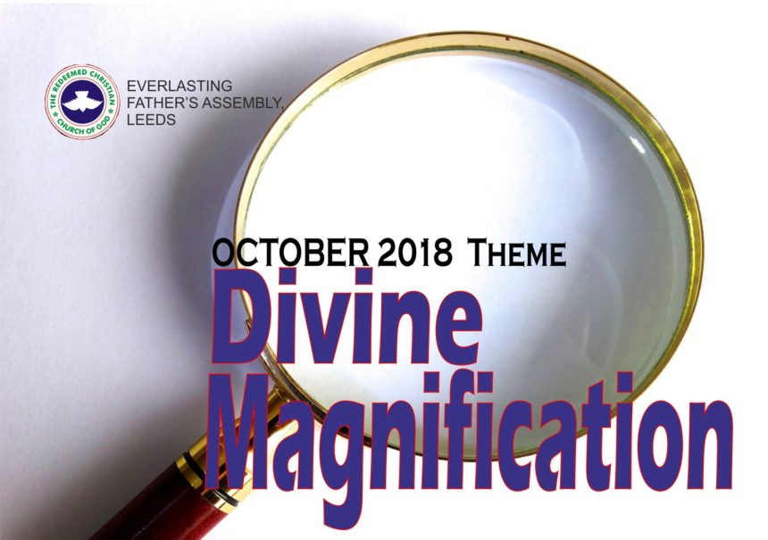 October 2018 Theme – Divine Magnification