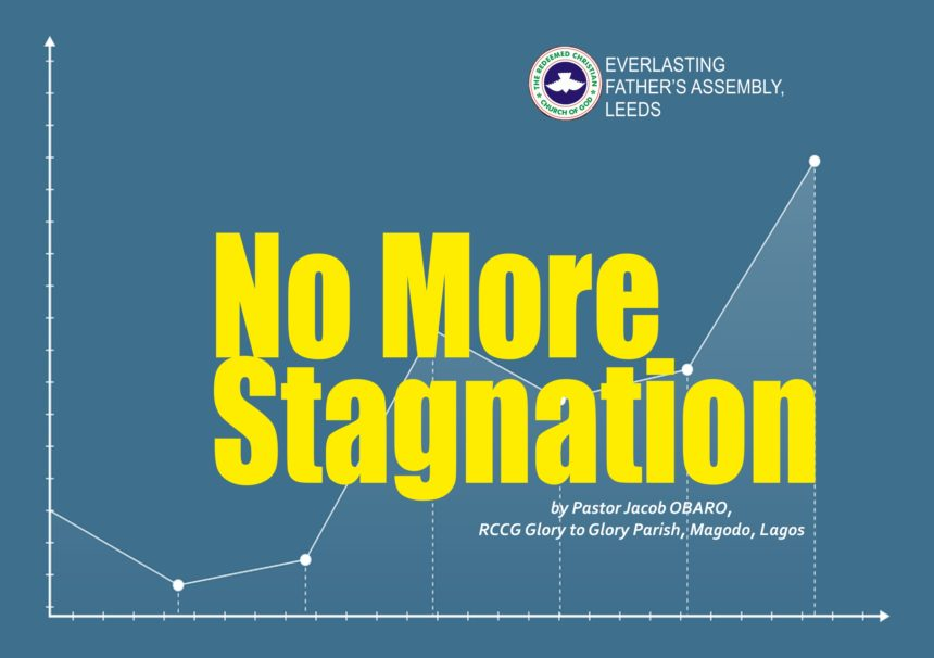 No More Stagnation, by Pastor Jacob Obaro