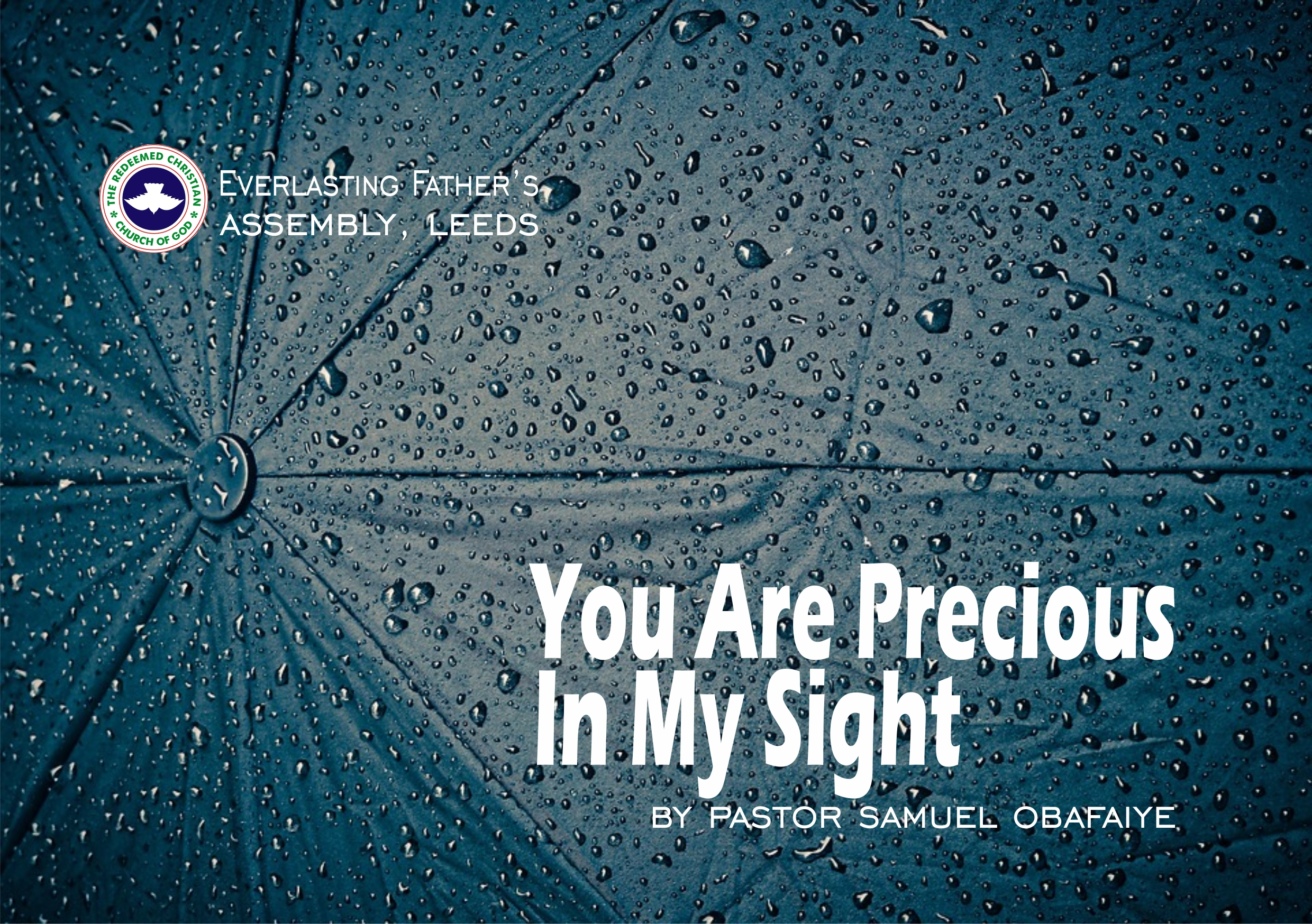 You Are Precious In My Sight, by Pastor Samuel Obafaiye
