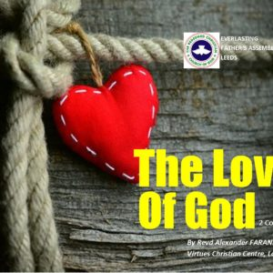 The Love of God (2 Cor 13:14), by Revd Alexander Faranpojo