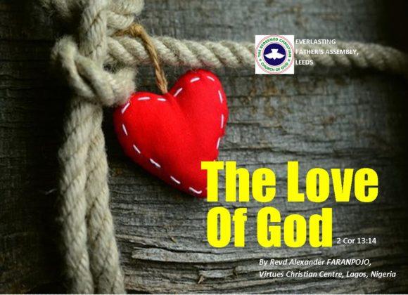 The Love of God (2 Cor 13:14), by Revd Alexander Faranpojo