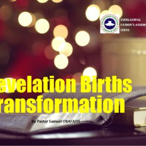 Revelation Births Transformation, by Pastor Samuel Obafaiye