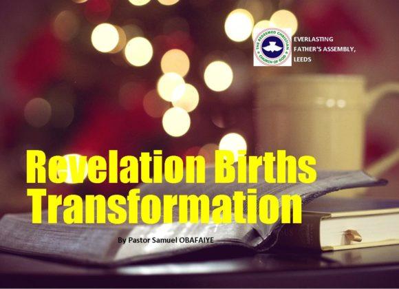 Revelation Births Transformation, by Pastor Samuel Obafaiye
