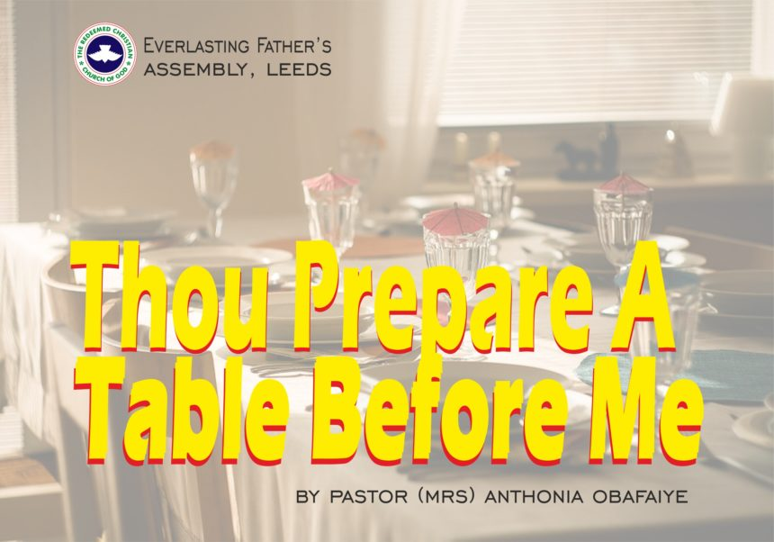 Thou Prepare A Table Before Me, by Pastor (Mrs) Anthonia Obafaiye
