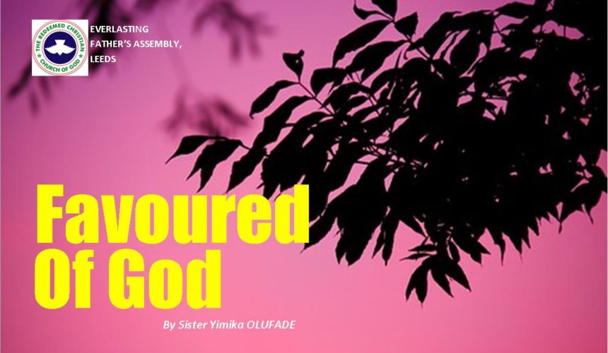 Favoured Of God, by Sister Yimika Olufade