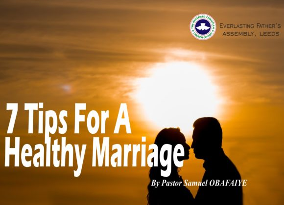 7 Tips For A Healthy Marriage, by Pastor Samuel Obafaiye