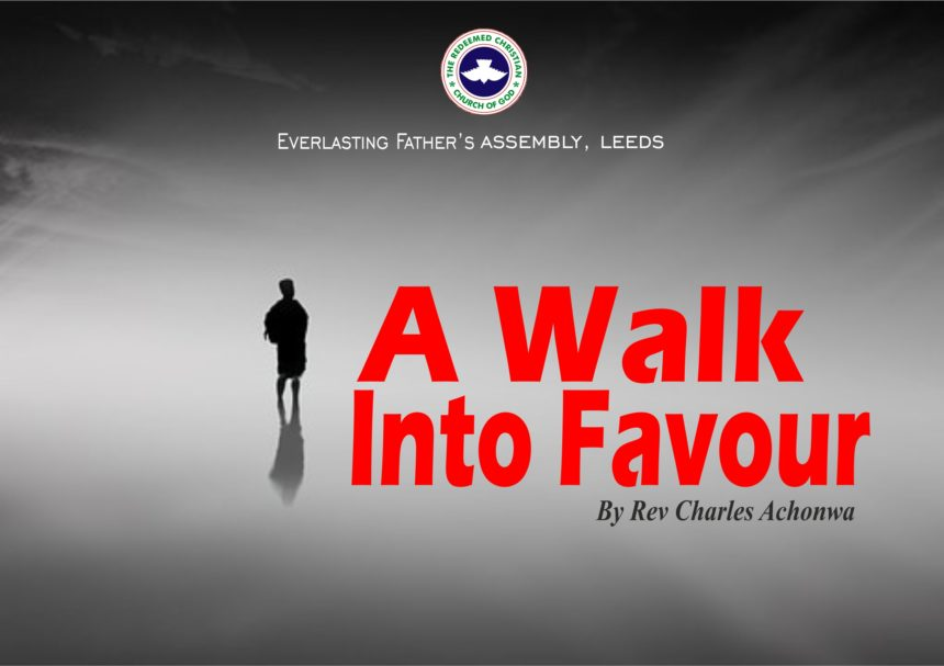 A Walk Into Favour, by Rev Charles Achonwa