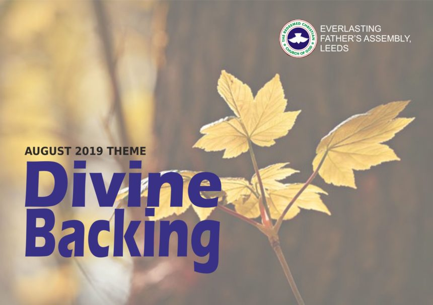 August 2019 Theme – Divine Backing