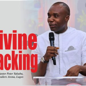 Divine Backing, by Pastor Peter Yakubu