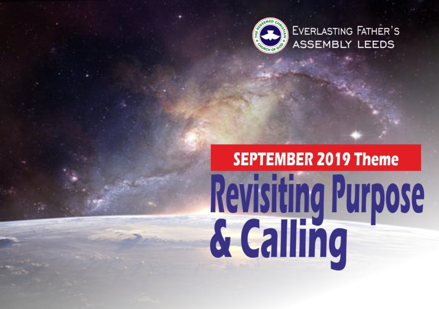 September 2019 Theme – Revisiting Purpose And Calling