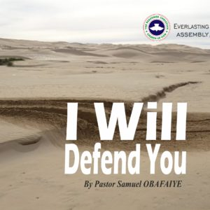 I Will Defend You, by Pastor Samuel Obafaiye