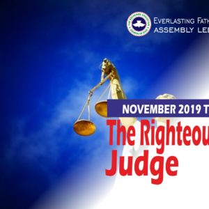 November 2019 Theme – The Righteous Judge