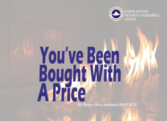 You Have Been Bought With A Price, by Pastor (Mrs) Anthonia Obafaiye